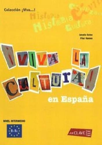 Okładka książki Viva la Cultura en Espana Intermedio
