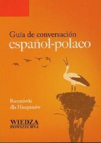 Okładka książki Guia de conversacion espanol-polaco. Rozmówki dla hiszpanów