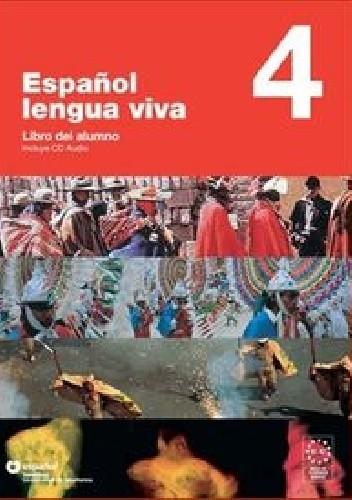 Okładka książki Espanol lengua viva 4 Podręcznik