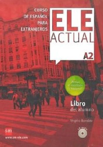 Okładka książki ELE Actual A2 Libro del alumno