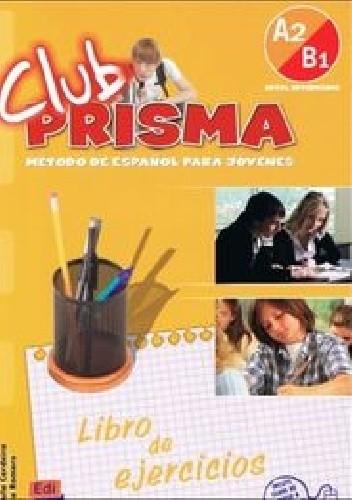 Okładka książki Club Prisma A2/B1 Libro de ejercicios