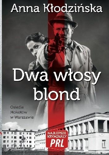 Okładka książki Dwa włosy blond