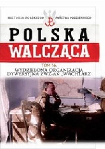 """Okładka książki Wydzielona Organizacja Dywersyjna ZWZ-AK """"Wachlarz"""""""