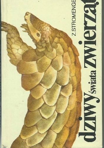 Okładka książki Dziwy świata zwierząt
