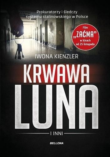 Okładka książki Krwawa Luna i inni