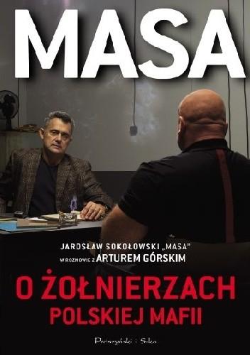 Okładka książki Masa o żołnierzach polskiej mafii