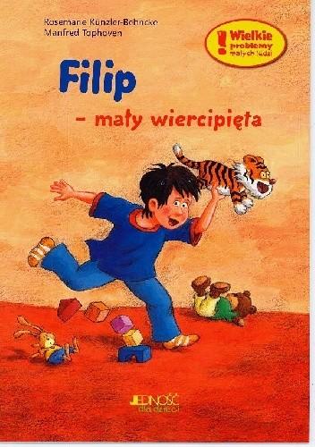 Okładka książki Filip - mały wiercipięta