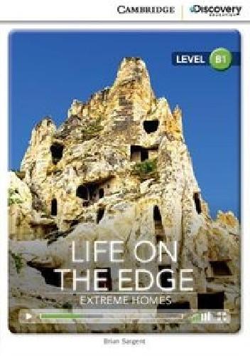 Okładka książki Life on The Edge Extreme Homes Level B1