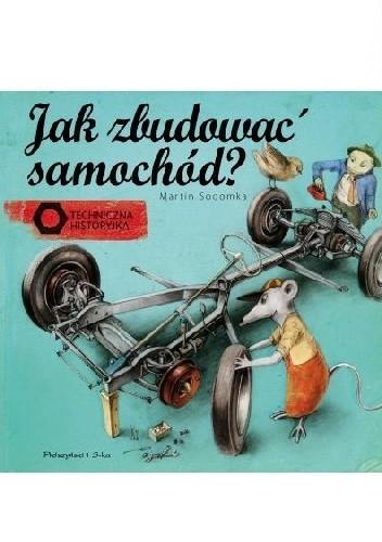 Okładka książki Jak zbudować samochód?