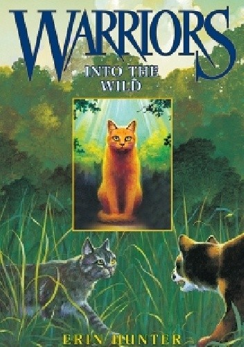 Okładka książki Warriors #1: Into the Wild