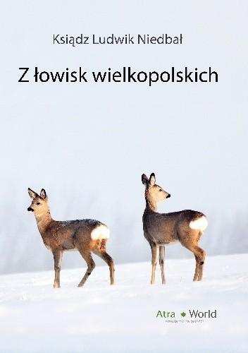 Okładka książki Z łowisk wielkopolskich