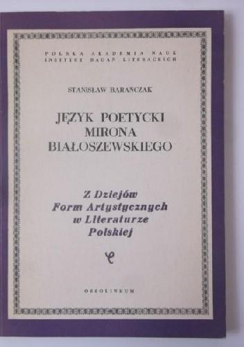 Okładka książki Język poetycki Mirona Białoszewskiego