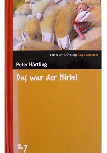 Okładka książki Das war der Hirbel