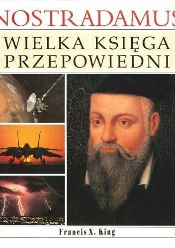 Okładka książki Nostradamus Wielka księga przepowiedni