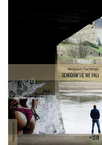 Okładka książki Schodów się nie pali