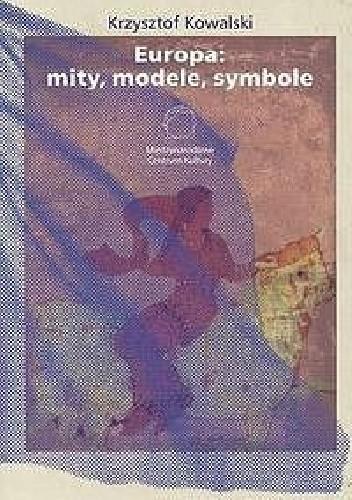 Okładka książki Europa: mity, modele, symbole