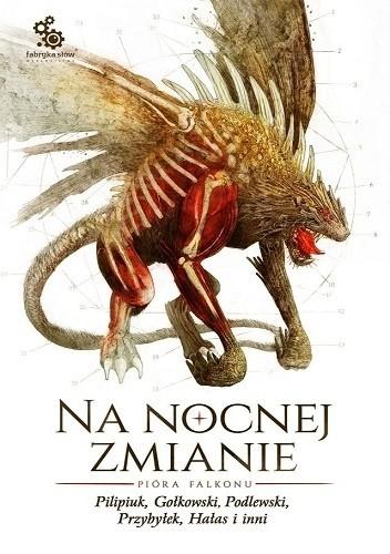 Okładka książki Na nocnej zmianie. Pióra Falkonu