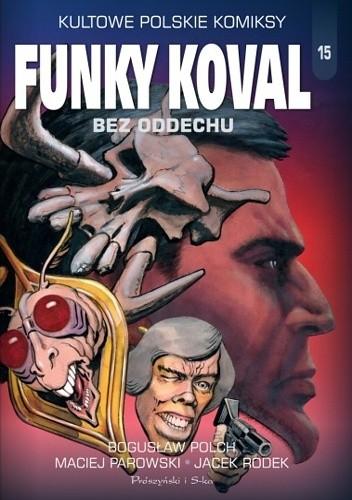 Okładka książki Funky Koval. Bez oddechu.