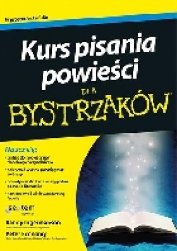 Okładka książki Kurs pisania powieści dla bystrzaków