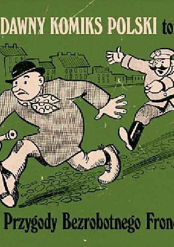 Okładka książki Dawny komiks polski #4 - Przygody Bezrobotnego Froncka