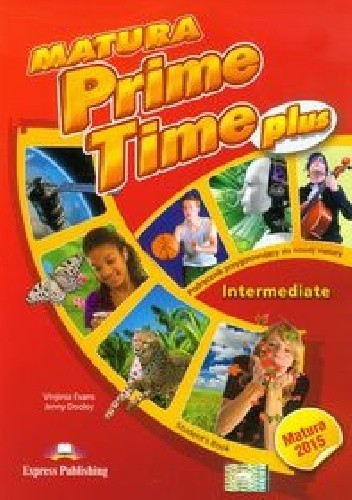 Okładka książki Matura Prime Time Plus Intermediate Student's Book