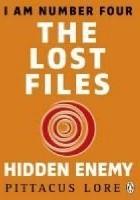 Lorien Legacies: The Lost Files: Hidden Enemy