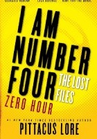 Lorien Legacies: The Lost Files: Zero Hour