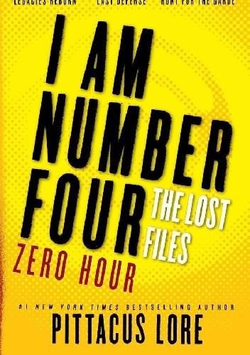 Okładka książki Lorien Legacies: The Lost Files: Zero Hour