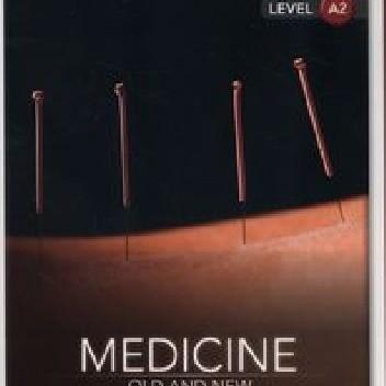 Okładka książki Medicine: Old and New