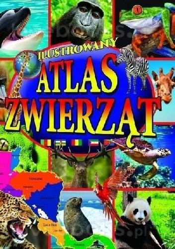 Okładka książki Ilustrowany atlas zwierząt