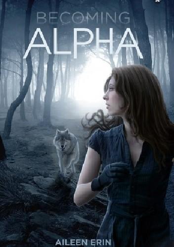 Okładka książki Becoming Alpha
