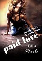 Paid love 3 Phoebe