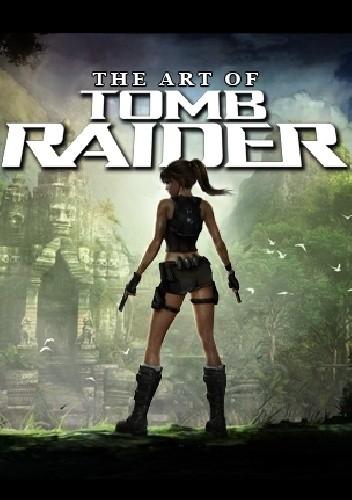 Okładka książki The Art of Tomb Raider