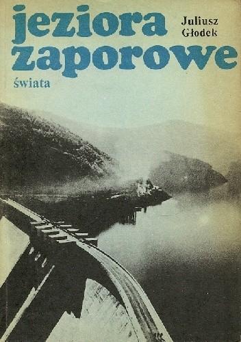 Okładka książki Jeziora zaporowe świata