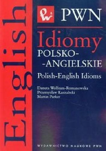 Okładka książki Idiomy polsko-angielskie
