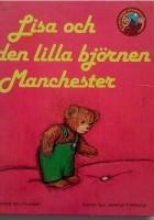 Lisa och den lilla björnen Manchester