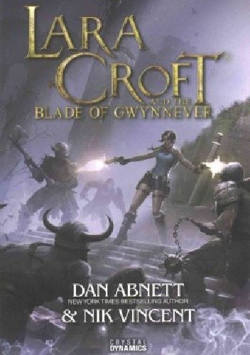 Okładka książki Lara Croft and the Blade of Gwynnever