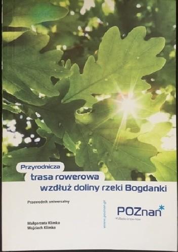 Okładka książki Przyrodnicza trasa rowerowa wzdłuż doliny rzeki Bogdanki