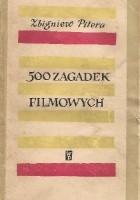 500 zagadek filmowych