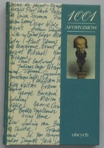 Okładka książki 1001 aforyzmów obcych