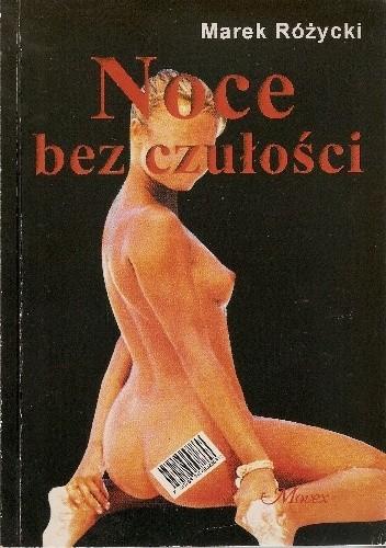 Okładka książki Noce bez czułości