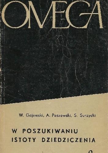 Okładka książki W poszukiwaniu istoty dziedziczenia