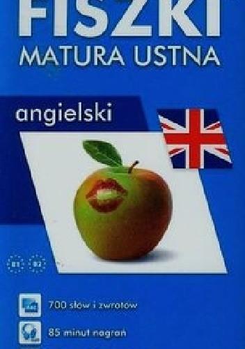 Okładka książki Fiszki. Matura ustna Angielski
