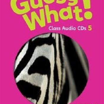 Okładka książki Guess What! 5 Class Audio CDs