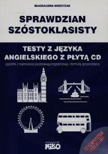 Okładka książki Sprawdzian szóstoklasisty. Testy z języka angielskiego
