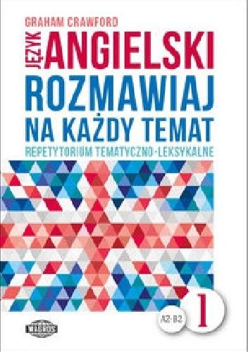 Okładka książki Język angielski Rozmawiaj na każdy temat 1
