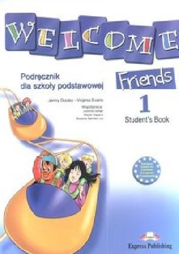 Okładka książki Welcome Friends 1 Student's Book
