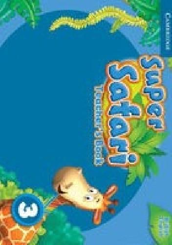Okładka książki Super Safari 3 Teacher's Book