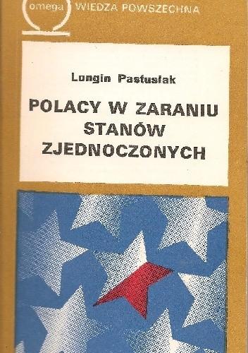 Okładka książki Polacy w zaraniu Stanów Zjednoczonych