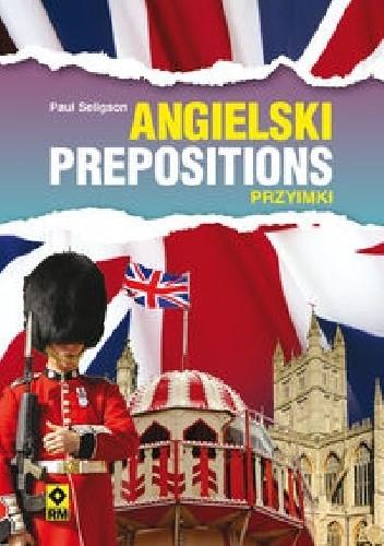 Okładka książki Angielski Prepositions Przyimki
